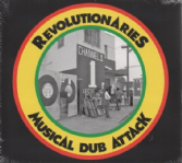 Revolutionaries - Musical Dub Attack (Well Charge / DKR) US CD